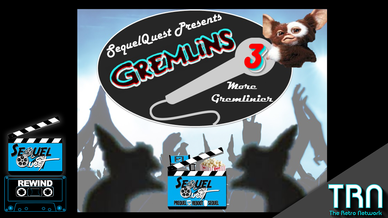 SequelQuestRewind-Gremlins3-Featured