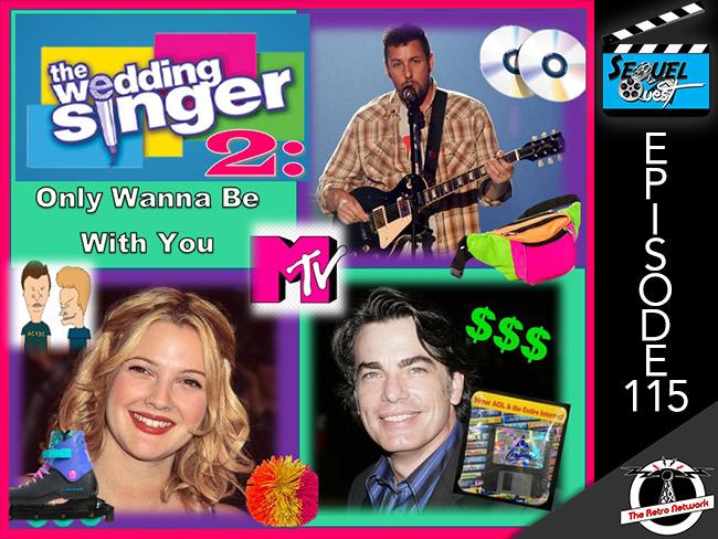 SequelQuest-EP115-WeddingSingerSequel-featured.jpg