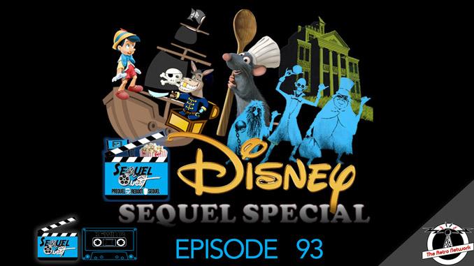 SequelQuest Rewind | Disney Symposium of Silly Sequels | EP93