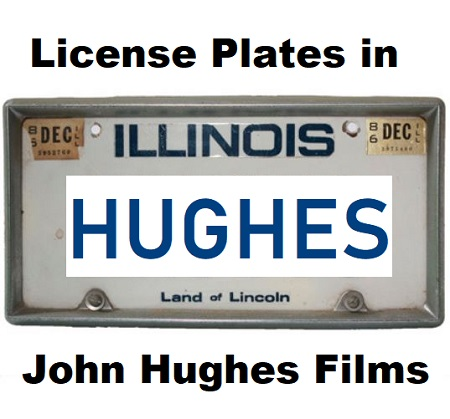 License Plates in John Hughes '80s Movies : The Retro Network